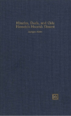 Miracles, Duels And Cide Hamete's Moorish Dissent