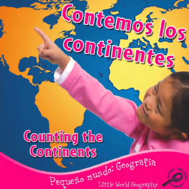 Contemos los continentes = Counting the continents