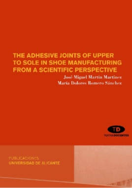 The adhesive joints of upper to sole in shoe manufacturing from a scientific perspective