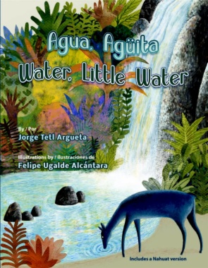 Agua, Aguïta = Water, Little Water