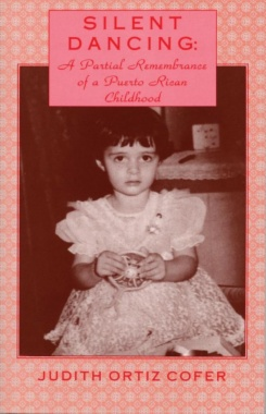 Silent dancing : a partial remembrance of a Puerto Rican childhood