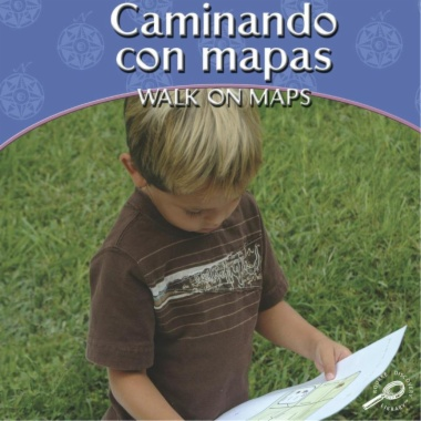 Caminando con mapas = Walk on maps
