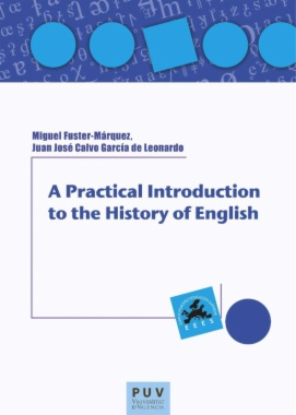 A practical introduction to the history of English (2nd edition)