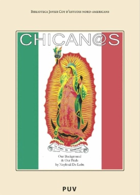 Chicanos : our background and our pride