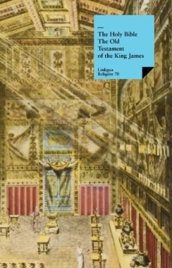 The Old Testament of the King James Bible