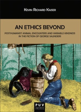 An ethics beyond : posthumanist animal encounters and variable kindness in the fiction of George Saunders