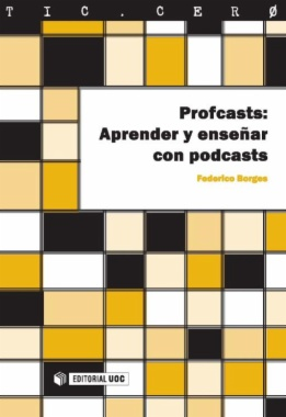 Profcasts: Aprender y enseñar con podcasts