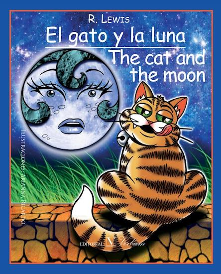 El gato y la luna = The cat and the moon (edición bilingüe español-inglés)