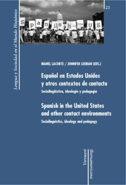 Español en Estados Unidos y otros contextos de contacto = Spanish in the United States and other contact environments