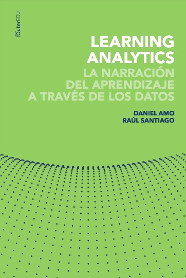 Learning Analytics : La narración del aprendizaje a través de los datos