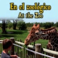 En el zoológico = At the zoo