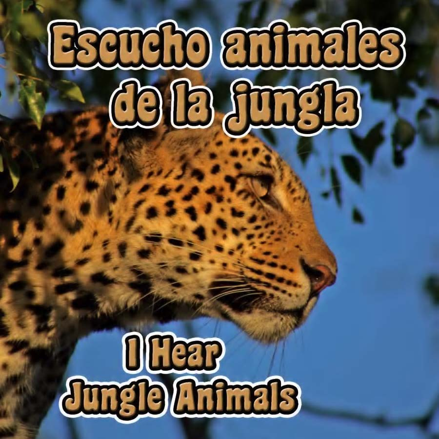 Escucho animales de la jungla = I hear jungle animals