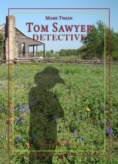 Tom Sawyer detective