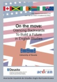 On the move : Glancing Backwards To Build a Future in English Studies