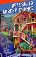 Return to Arroyo Grande