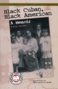Black Cuban, Black American : a memoir