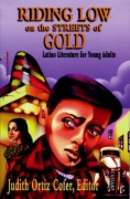 Riding low on the streets of Gold : latino literature for young adults