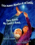 Estas manos : manitas de mi familia = These hands : my family