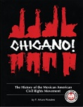 Chicano! : the history of the Mexican American civil rights movement