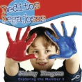 Deditos pegajosos : Aprendamos sobre el número 5 = Sticky fingers : Exploring the number 5