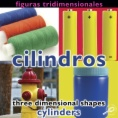 Figuras tridimensionales : cilindros = Three dimensional shapes : cylinders