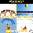 Arriba y debajo = Under and over