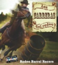 Las carreras del Rodeo = Rodeo barrel racers
