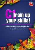 C1 Training up your skills. Extensive English skills practice