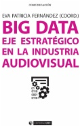 Big data: Eje estratégico en la industria audiovisual