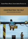 Constructing the self : essays on Southern life-writing