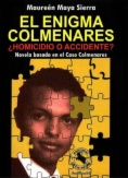 El enigma Colmenares: ¿homicidio o accidente?