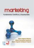 Marketing, fundamentos científicos y empresariales