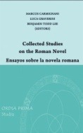 Collected studies on the roman novel = Ensayos sobre la novela romana