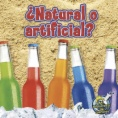 ¿Natural o artificial?