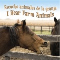 Escucho animales de la granja = I hear farm animals