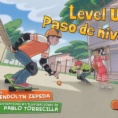 Level up = Paso de nivel