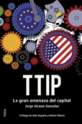 TTIP : La gran amenaza del capital