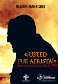 «¡Usted fue aprista!»